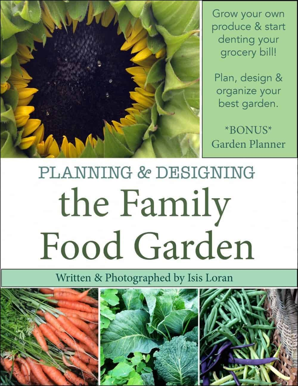 Grow more food & have better organization: Planning & Designing the Family Food Garden